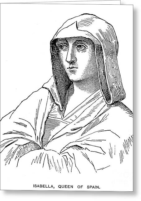 Isabella I Of Spain Greeting Card by Granger