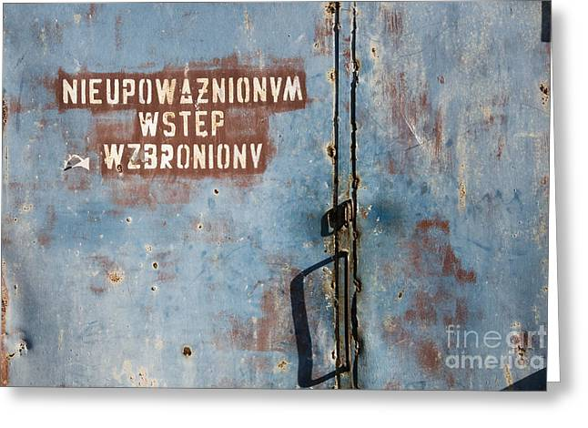 Keep Out Warning Sign Greeting Card by Agnieszka Kubica