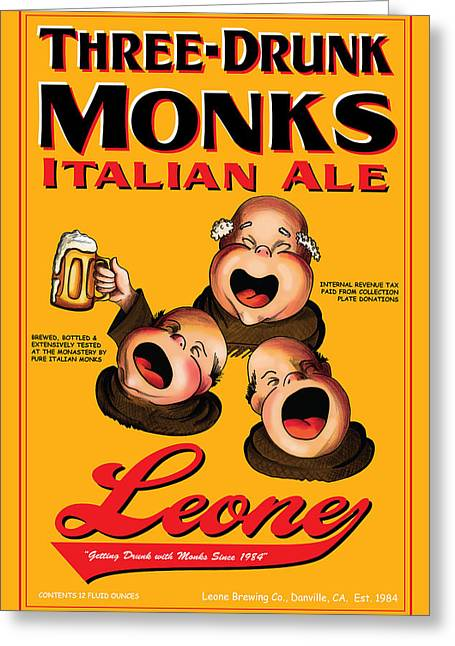 Leone Three Drunk Monks Greeting Card by John OBrien