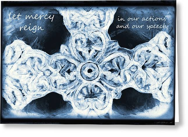 Let Mercy Reign With Lyrics Greeting Card by Angelina Vick