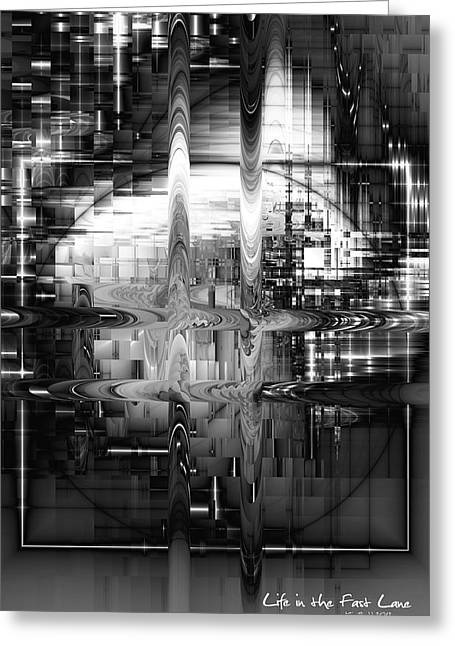 Greeting Card featuring the digital art Life In The Fast Lane by Kim Redd