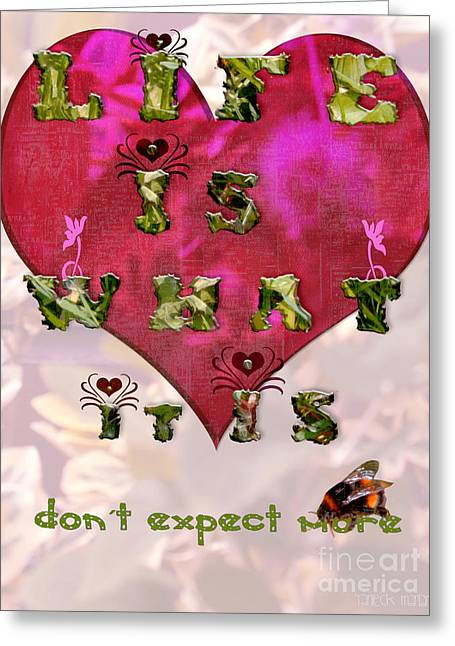 Life Is What Happens Greeting Card by Yvon van der Wijk