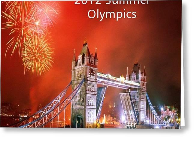 London Bridge 2012 Olympics Greeting Card by Florene Welebny