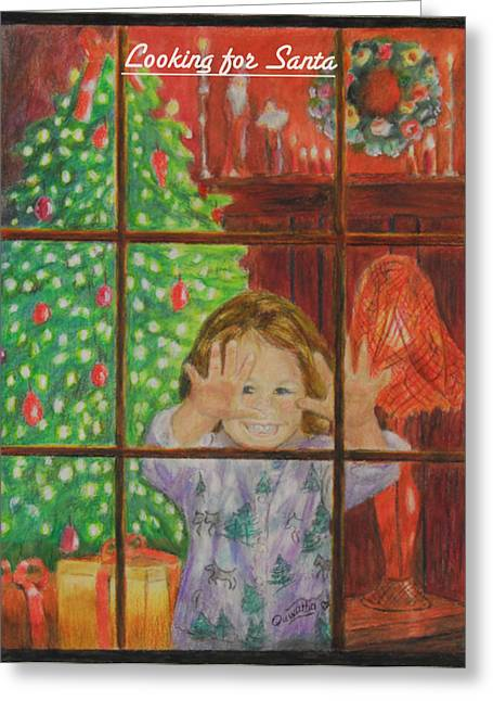 Looking For Santa Greeting Card by Quwatha Valentine