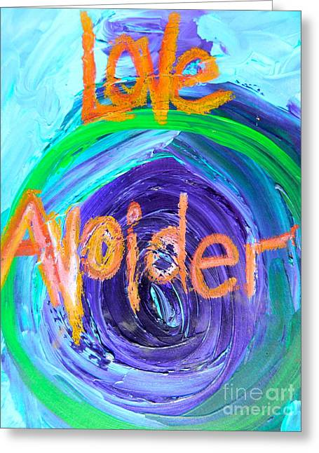 Love Avoider Greeting Card