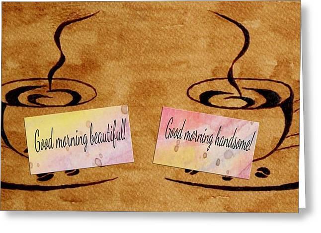 Love Morning Coffee Greeting Card by Georgeta  Blanaru