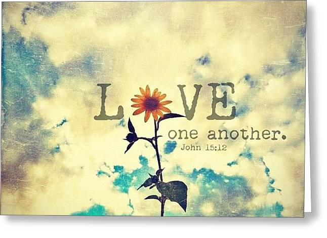 ...love One Another... John Greeting Card
