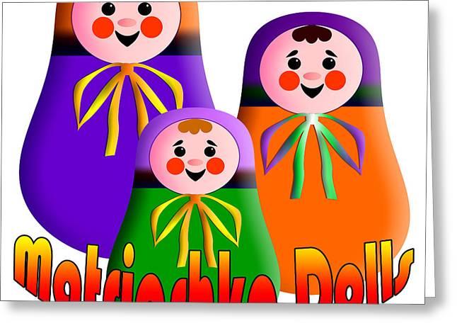 Matrioshka Dolls Greeting Card by Zaira Dzhaubaeva