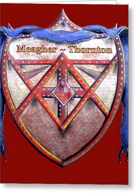 Meagher-thornton Family Crest Greeting Card