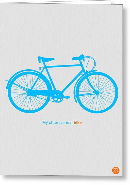 My Other Car Is A Bike  Greeting Card by Naxart Studio