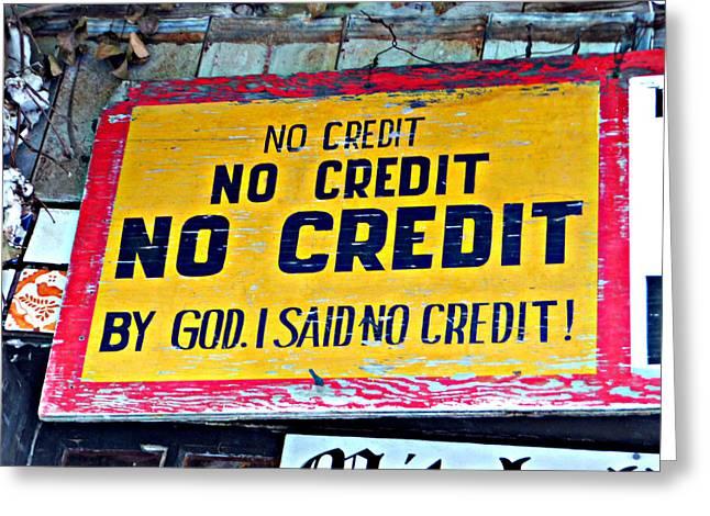 No Credit Greeting Card