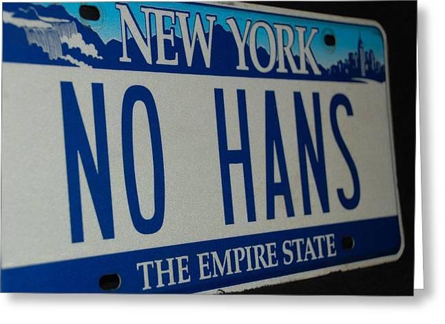 No Hans Greeting Card by Rob Hans