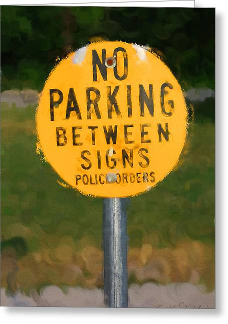 No Parking Greeting Card by Geoff Strehlow