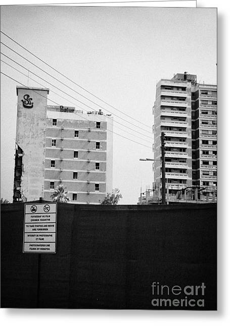No Photography Warning Signs At Varosha Forbidden Zone With Salaminia Tower Hotel Abandoned In 1974 Greeting Card