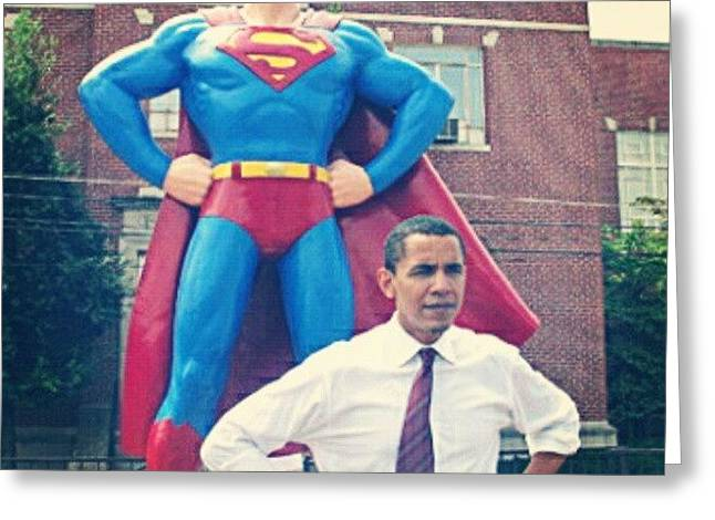 #obama And His #superman #alter-ego Greeting Card
