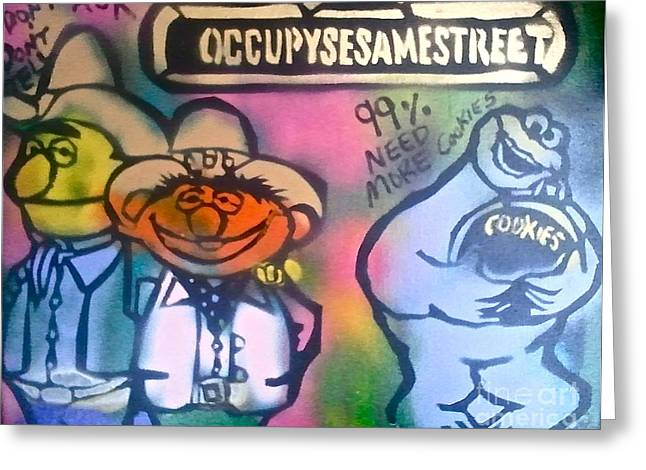 Occupy Bert Ernie And Cookie Greeting Card by Tony B Conscious