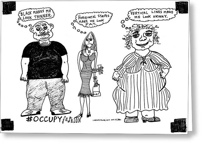 Occupy Fashion Cartoon Greeting Card by Yasha Harari