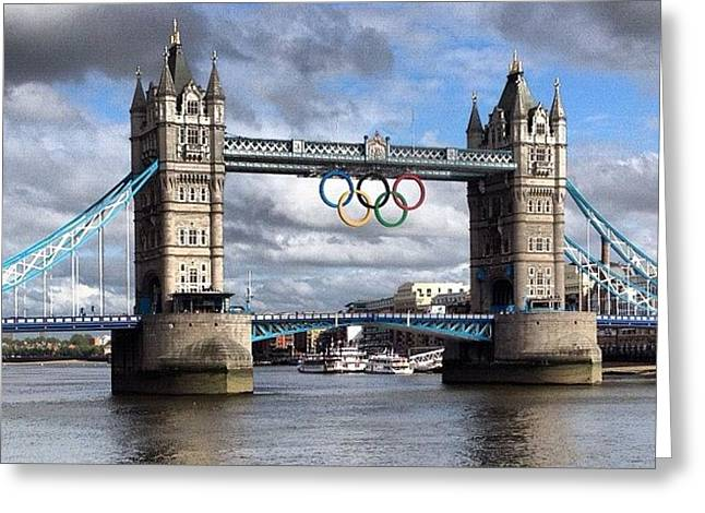 Olympic Rings On Tower Bridge #london Greeting Card