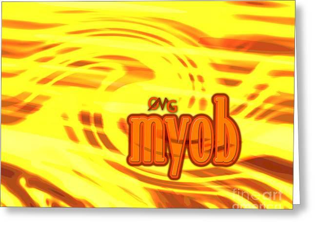 Omg Myob Greeting Card