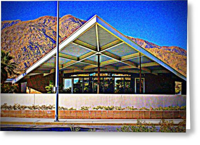 Palm Springs Visitor Center Tramway Gas Station Greeting Card by Randall Weidner