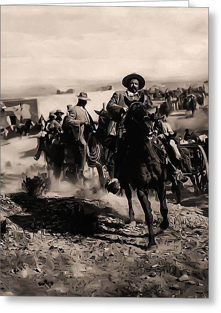 Pancho Villa Rides Again Greeting Card by Bill Cannon