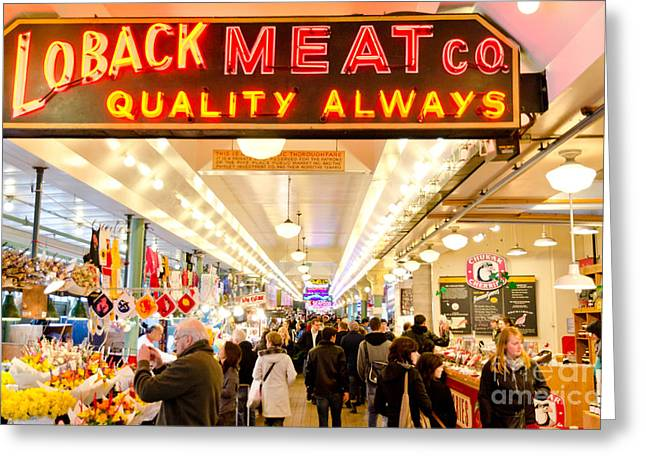 Pikes Walk Pikes Place Public Market Loback Meat Co Seattle Greeting Card