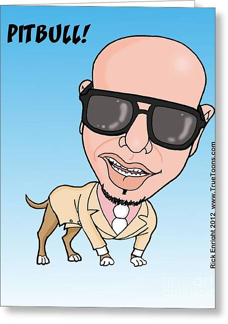 Pitbull Rapper Caricature Greeting Card by Rick Enright