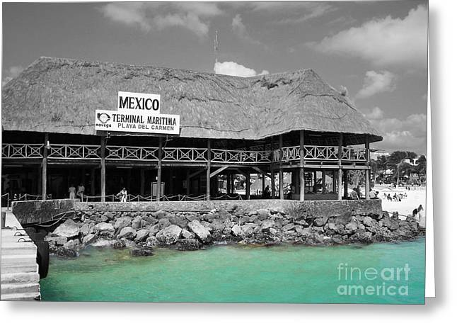 Greeting Card featuring the photograph Playa Del Carmen Mexico Maritime Terminal Color Splash Black And White by Shawn O'Brien