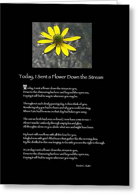 Poster Poem - I Sent A Flower Down The Stream Greeting Card by Poetic Expressions