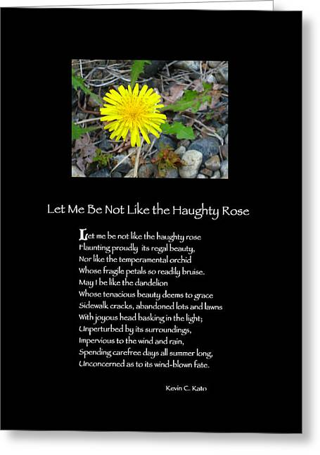 Poster Poem - Let Me Be Not Like The Haughty Rose Greeting Card by Poetic Expressions