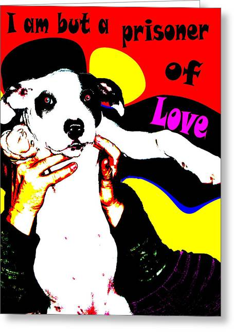 Greeting Card featuring the painting Prisoner Of Love by Jann Paxton