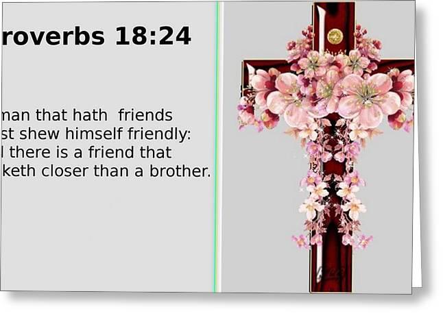 Proverbs 18 24 Greeting Card by Ricky Jarnagin