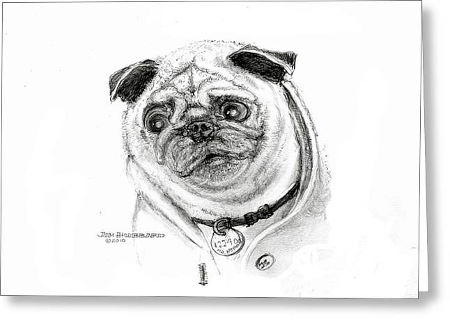 Greeting Card featuring the drawing Pug by Jim Hubbard