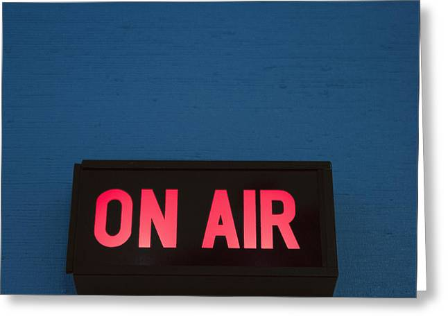 Radio Station On Air Sign Greeting Card by Will and Deni McIntyre