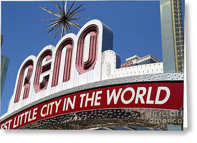 Reno . The Biggest Little City In The World Greeting Card by Wingsdomain Art and Photography