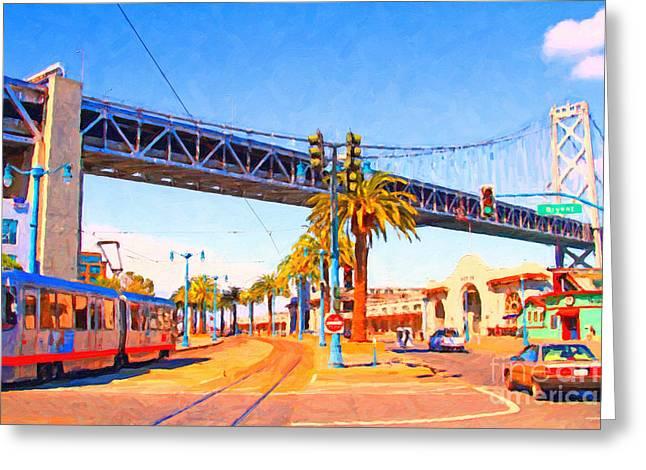 San Francisco Embarcadero And The Bay Bridge Greeting Card