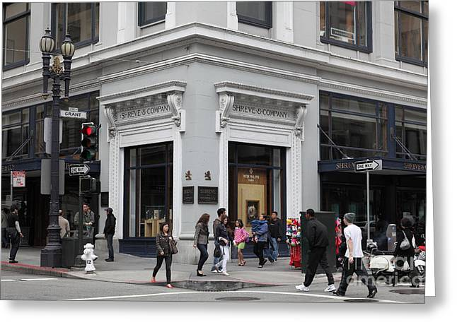 San Francisco Shreve And Company On Grant Street - 5d17920 Greeting Card by Wingsdomain Art and Photography