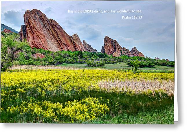Scripture And Picture Psalm 118 23 Greeting Card by Ken Smith