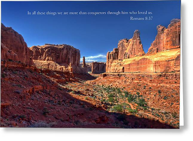 Scripture And Picture Romans 8 37  Greeting Card by Ken Smith