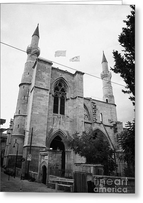 Selimiye Mosque Formerly Saint Sophia Cathedral Nicosia Lefkosia Trnc Turkish Nicosia Cyprus Greeting Card by Joe Fox