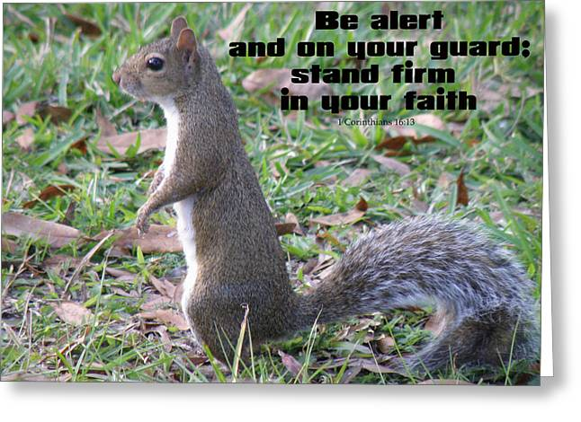 Stand Firm In Faith Greeting Card by Grace Dillon