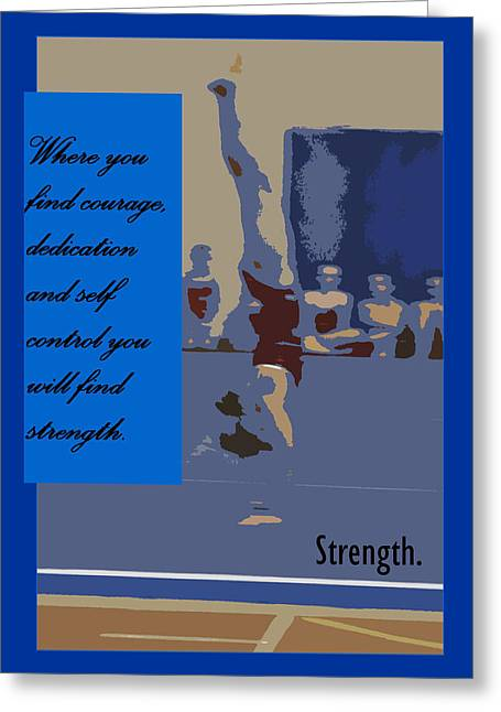 Strength Greeting Card