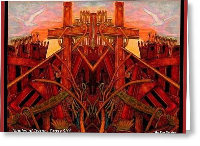 Greeting Card featuring the mixed media Tangles Of Terror Cross Nine Eleven  by Ray Tapajna