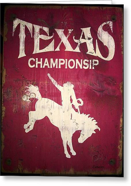 Texas Championsip Greeting Card by Eena Bo