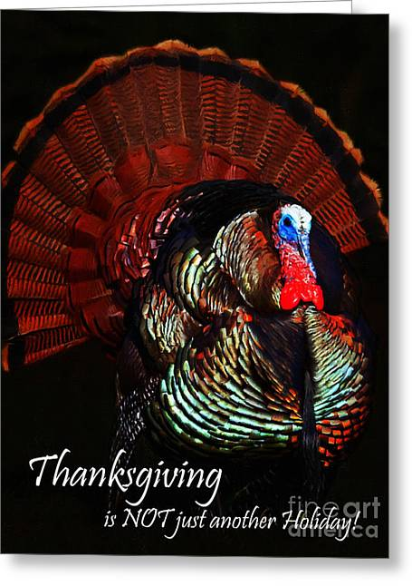 Thanksgiving Is Not Just Another Holiday - Painterly Greeting Card by Wingsdomain Art and Photography