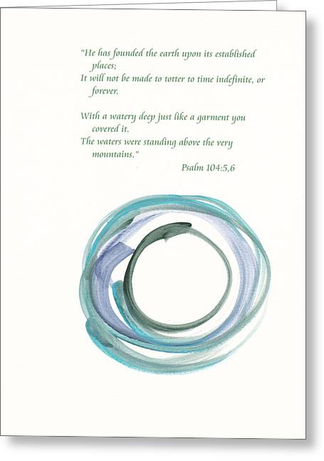 The Earth Will Be Here Forever Greeting Card by B L Qualls
