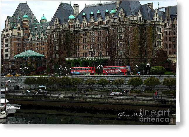 Greeting Card featuring the digital art The Empress Hotel Victoria British Columbia Canada by Glenna McRae