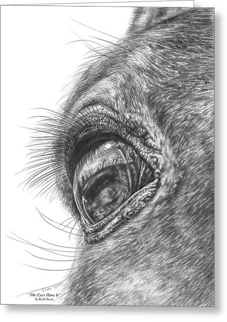 The Eyes Have It - Horse Portrait Closeup Print Greeting Card by Kelli Swan