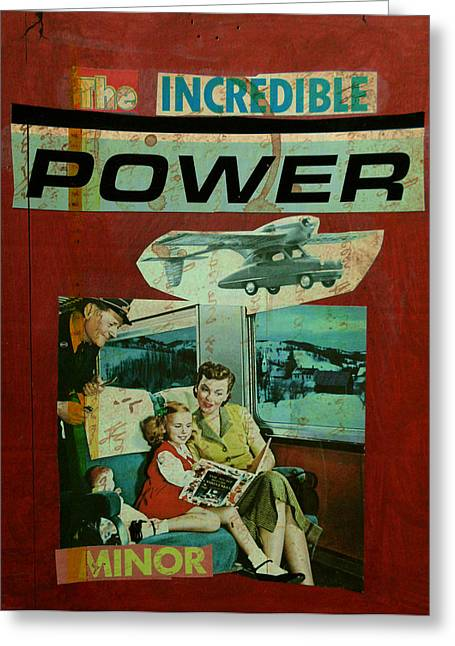 The Incredible Power Minor Greeting Card by Adam Kissel