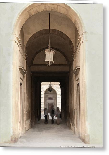 Through The Archway Greeting Card by Jan Lowe
